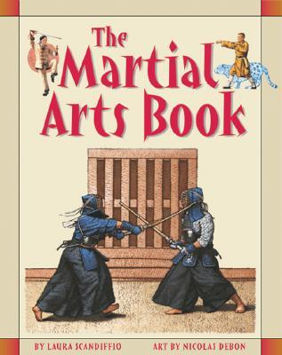 The Martial Arts Book by Laura Scandifflo