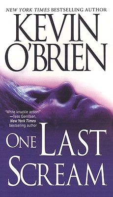 One Last Scream by Kevin O'Brien