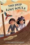 The Ship of Lost Souls (The Ship of Lost Souls, #1)