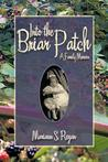 Into the Briar Patch: A Family Memoir