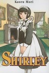 Shirley: Volume 1 (Shirley)