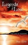 Legends of Love: The Line of Amahon