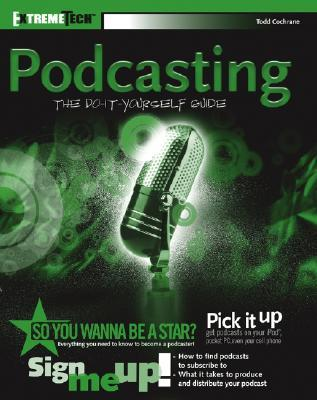 Podcasting by Todd Cochrane