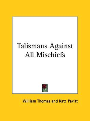 Talismans Against All Mischiefs