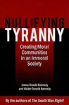 Nullifying Tyranny: Creating Moral Communities in an Immoral Society