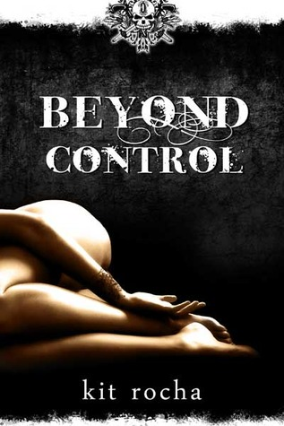 Beyond Control (Beyond, #2)