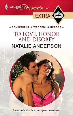 To Love, Honor and Disobey by Natalie Anderson