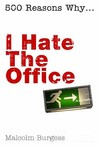 I Hate The Office