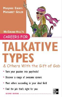 Careers for Talkative Types & Others With the Gift of Gab (Careers for You Series)