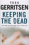 Keeping The Dead (Rizzoli & Isles, #7)