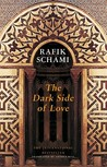 The Dark Side of Love by Rafik Schami