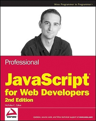 Professional JavaScript for Web Developers by Nicholas C. Zakas