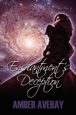 Enchantment's Deception by Amber Averay