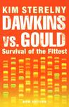 Dawkins vs Gould: Survival of the Fittest