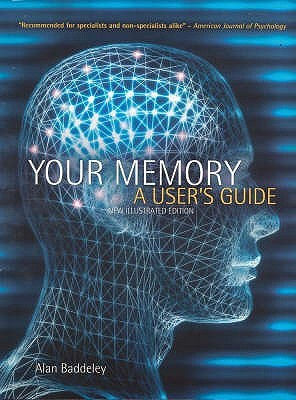 Your Memory by Alan D. Baddeley