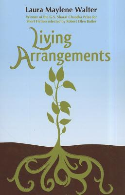Living Arrangements by Laura Maylene Walter