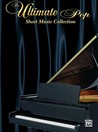 The Ultimate Pop Sheet Music Collection Ultimate Pop Sheet Music Collection: Piano/Vocal/Chords Piano/Vocal/Chords