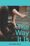 The Way It Is by Donalda Reid