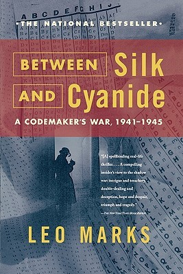 Between Silk and Cyanide by Leo Marks