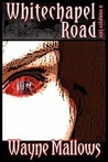 Whitechapel Road, a Vampyre Tale