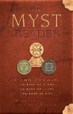 The Myst Reader, Books 1-3 by Rand Miller