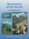 Mountains Of The World: A Global Priority