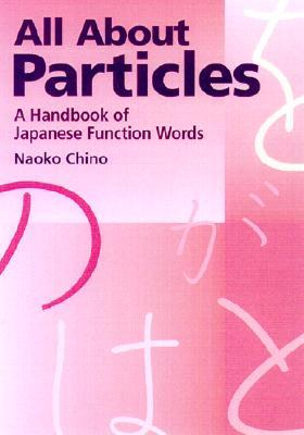 All about Particles by Naoko Chino