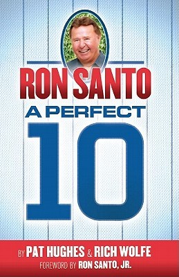 Ron Santo by Rich Wolfe