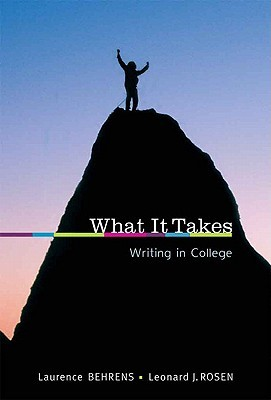 What it Takes by Laurence M. Behrens