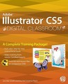 Adobe Illustrator CS5 Digital Classroom [With DVD]