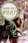 Merlin's Harp by Anne Eliot Crompton