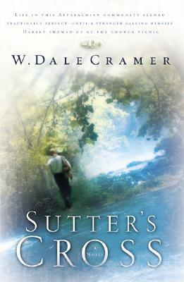 Sutter's Cross by W. Dale Cramer
