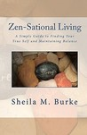 Zen-Sational Living