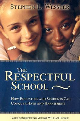 The Respectful School by Stephen Wessler