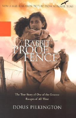 Rabbit-Proof Fence by Doris Pilkington