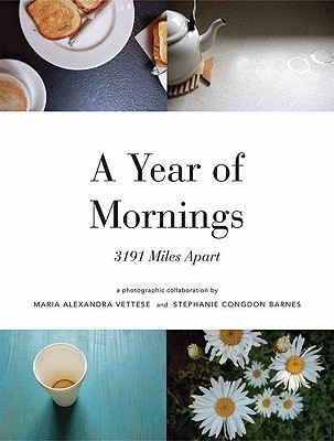A Year of Mornings by Maria Alexandra Vettese