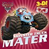 Monster Truck Mater [With 3-D Glasses]