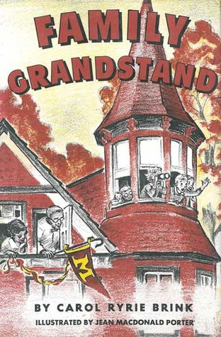 Family Grandstand by Carol Ryrie Brink