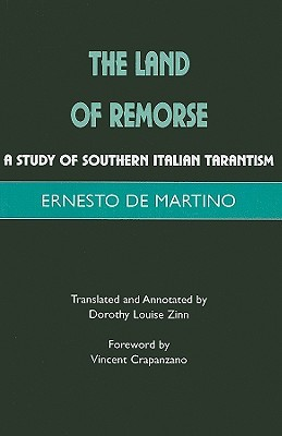 The Land of Remorse by Ernesto De Martino