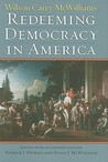 Redeeming Democracy in America (American Political Thought)
