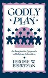 Godly Play: An Imaginative Approach to Religious Education