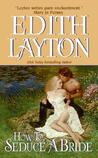 How to Seduce a Bride (Botany Bay, #4)