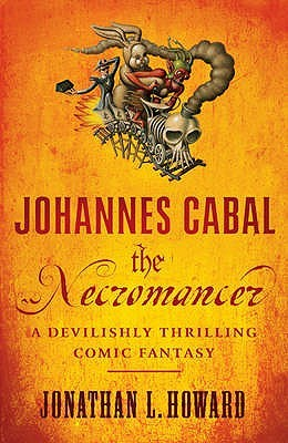 The Necromancer (Johannes Cabal #1)
