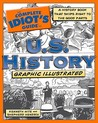 The Complete Idiot's Guide to U.S. History, Graphic Illustrated