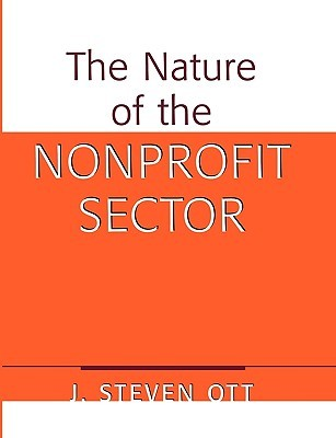 The Nature of the Nonprofit Sector: An Overview