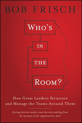Who's in the Room by Bob Frisch