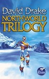 Northworld Trilogy by David Drake