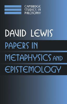 Papers in Metaphysics and Epistemology, Volume 2