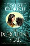 The Porcupine Year by Louise Erdrich