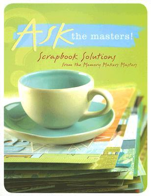 Ask the Masters by Darlene D'Agostino